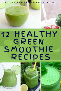 12 Healthy Green Smoothie Recipes