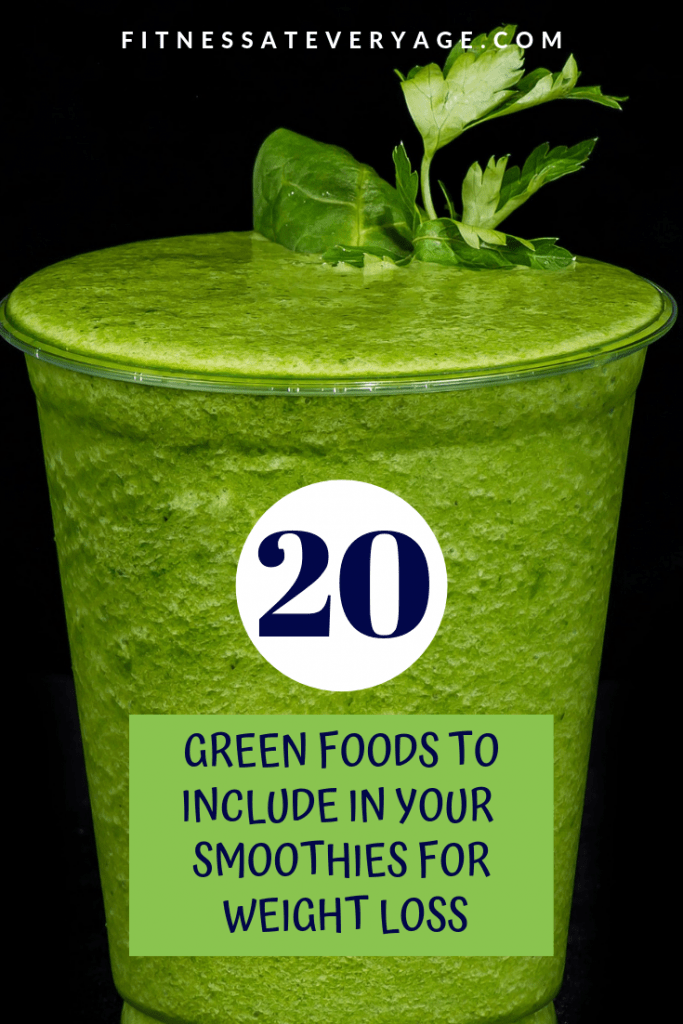 20 Green Foods to Include in Your Smoothies for Weight Loss