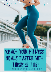 Reach Your Fitness Goals Faster with These 15 Tips cover