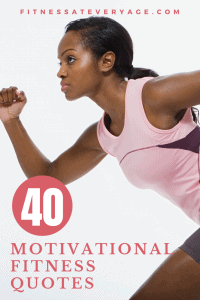 40 best motivational fitness quotes
