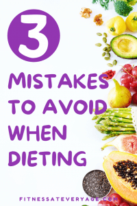 3 Mistakes to Avoid When Dieting