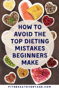 How to Avoid the Top Dieting Mistakes Beginners Make