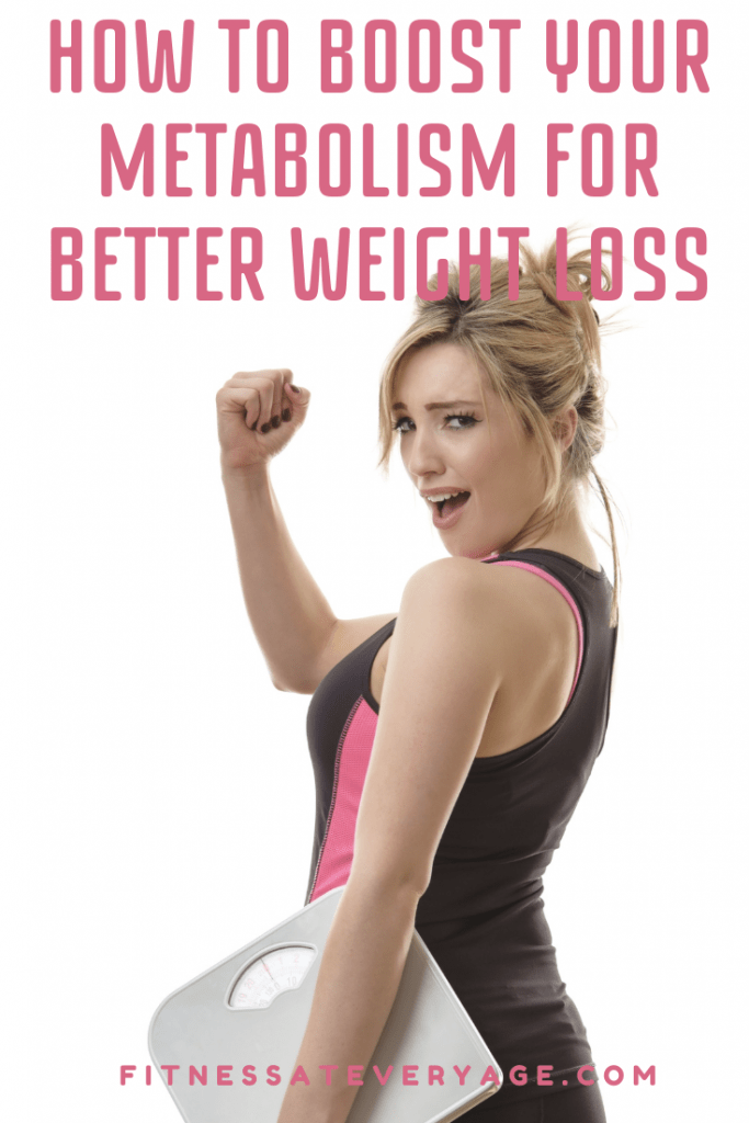 How to Boost Your Metabolism for Better Weight Loss