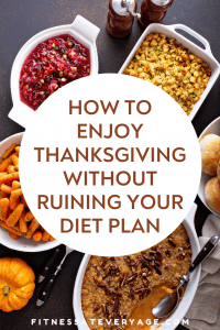 How to Enjoy Thanksgiving Without Ruining Your Diet Plan