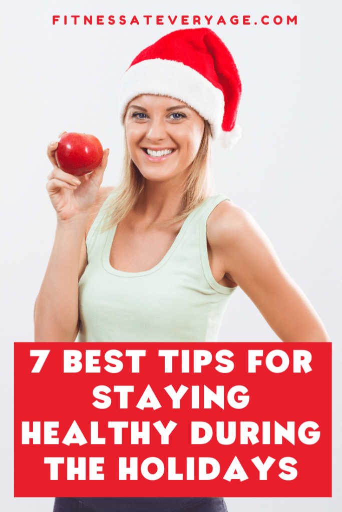 7 best tips for staying healthy during the holidays