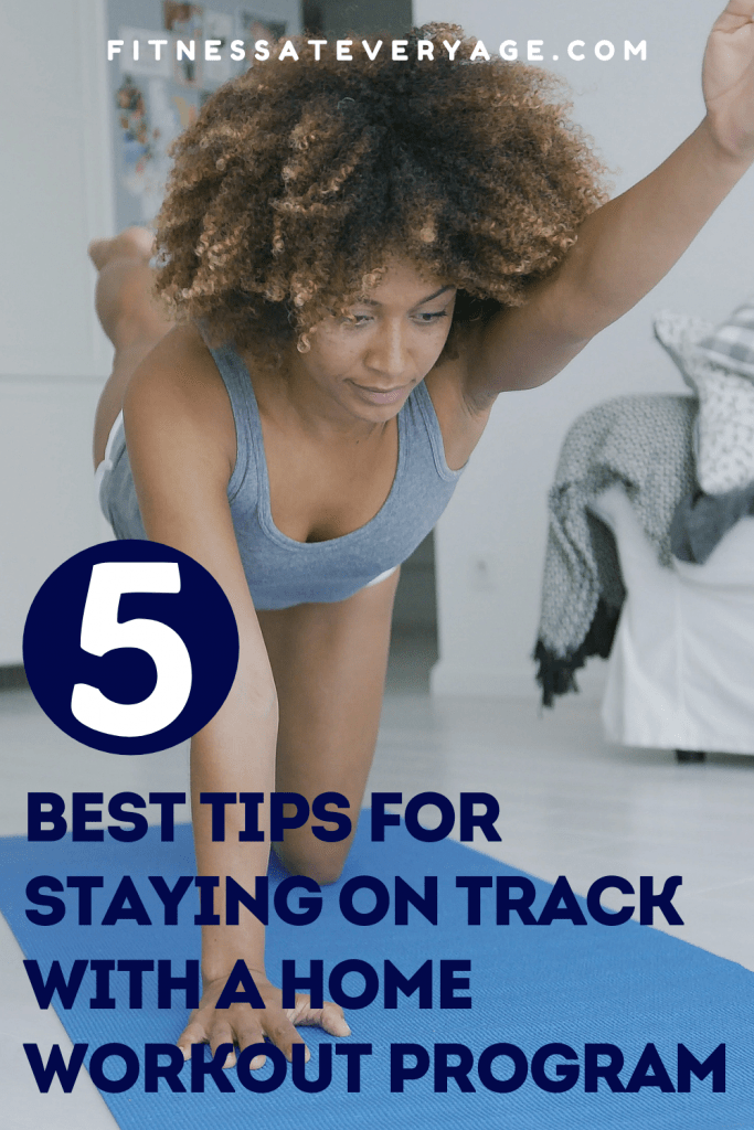 5 Best Tips for Staying on Track With a Home Workout Program