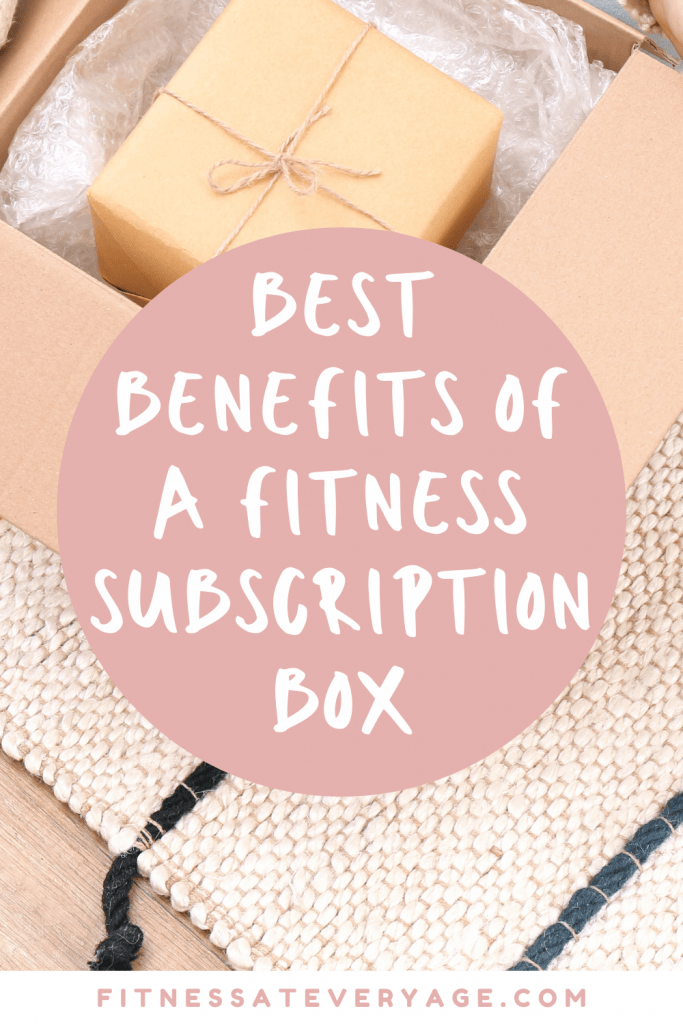 Best Benefits of a Fitness Subscription Box