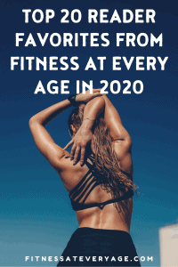 Top 20 Reader Favorites From Fitness At Every Age in 2020