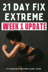 21 Day Fix Extreme Week 1