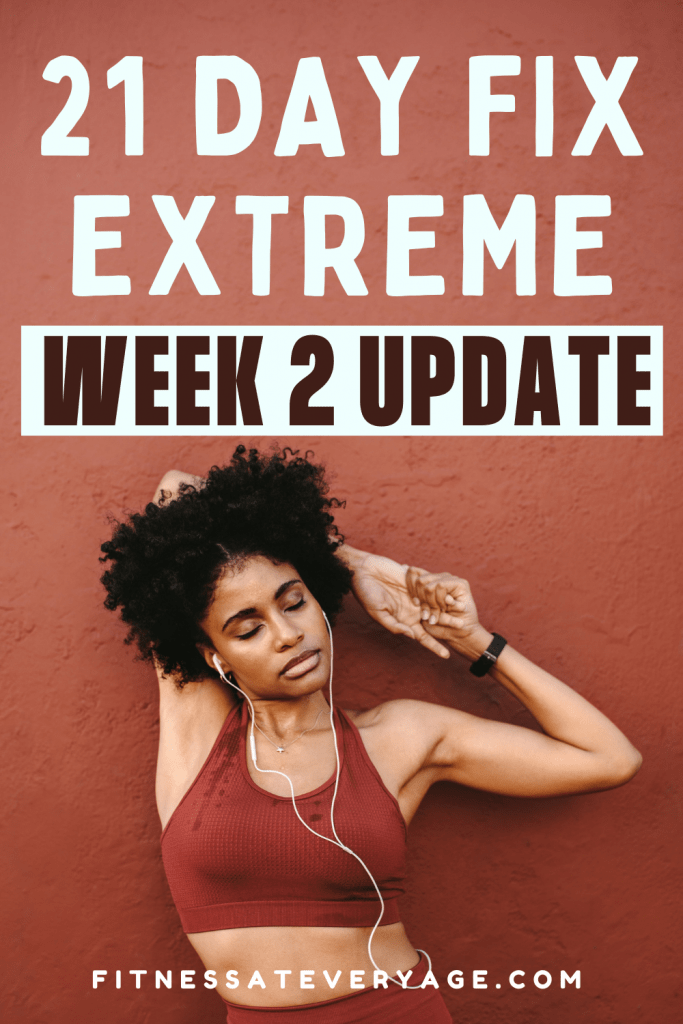 21 Day Fix Extreme Week 2