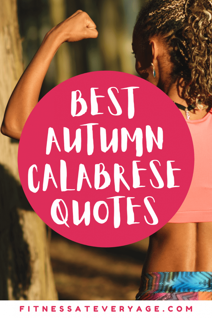 Best Autumn Calabrese Quotes, Get Motivated to Workout
