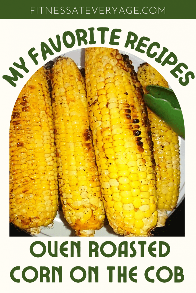 Best Oven Roasted Corn on the Cob